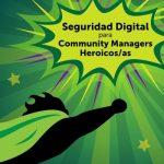 Consejos de seguridad digital para gestionar redes sociales