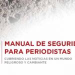 Manual de Seguridad para Periodistas del CPJ
