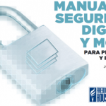 Manual de seguridad digital y móvil para periodistas y blogueros