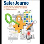 SaferJourno: Recursos de Seguridad Digital para Capacitadores de Medios de Comunicación