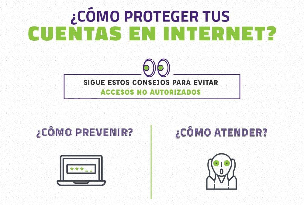 ¿Cómo proteger tus cuentas en Internet?