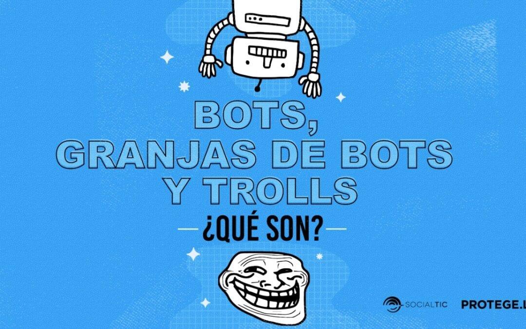 Bots, granjas de bots y trolls